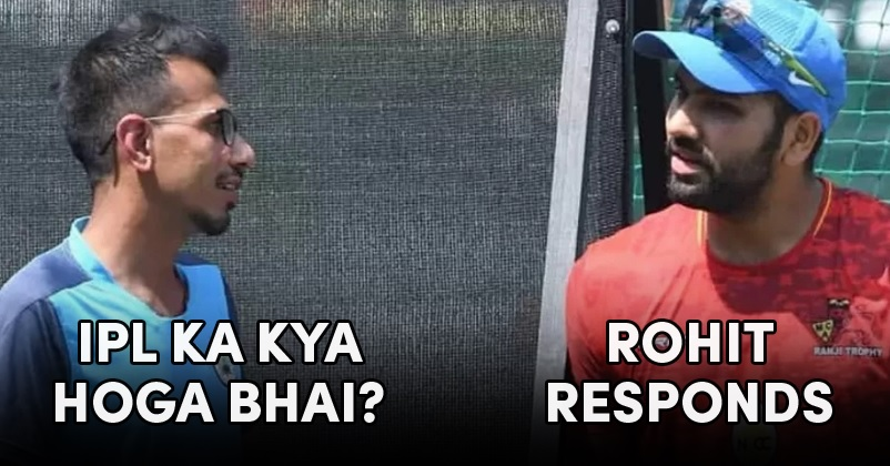 Its not the time to talk about the IPL: Rohit Sharma to Chahal.