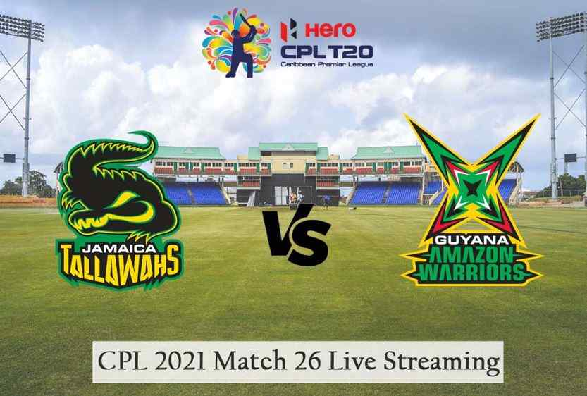 CPL 2021: Match 26, Jamaica Tallawahs vs Guyana Amazon Warriors - Preview, Predicted XIs, Match Prediction, Live Streaming, Weather Forecast, and Pitch Report